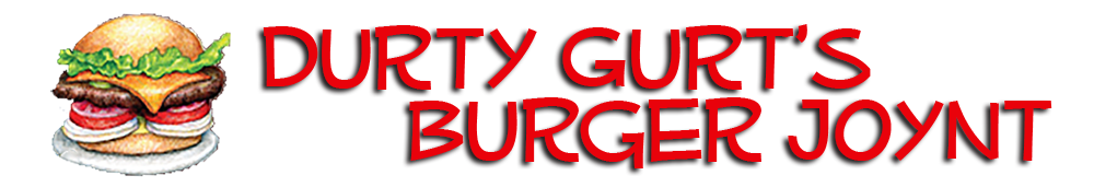 Durty Gurts Burger Joynt